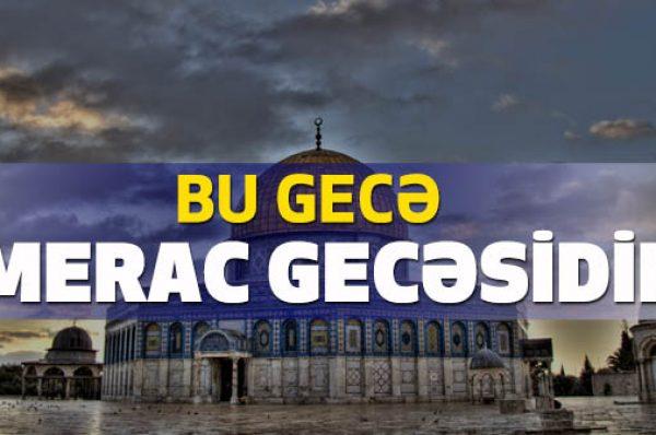 BU GECƏ MERAC GECƏSİDİR