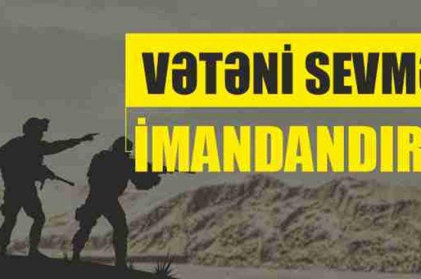 VƏTƏNİ SEVMƏK İMANDANDIR?!