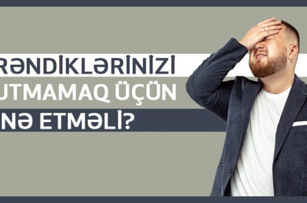 Öyrəndiklərinizi Unutmamaq Üçün Nə Etməli?